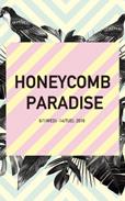 Honey Comb Mode